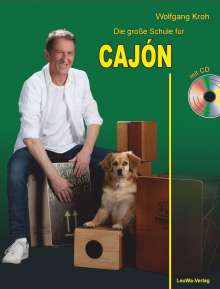 Wolfgang Kroh: Die große Schule für CAJÓN mit CD, Buch