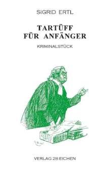 Sigrid Ertl: Tartüff für Anfänger, Buch
