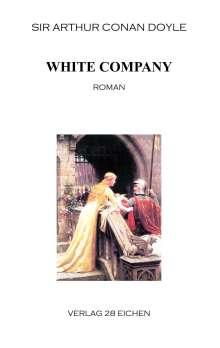 Sir Arthur Conan Doyle: White Company, Buch