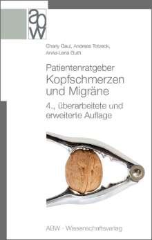 Charly Gaul: Patientenratgeber Kopfschmerzen und Migräne, Buch