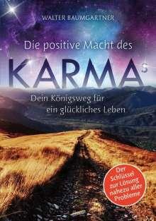 Walter Baumgartner: Die positive Macht des Karmas, Buch
