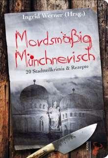 Mordsmäßig Münchnerisch, Buch