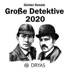 Günter Donatz: Große Detektive 2020, Diverse