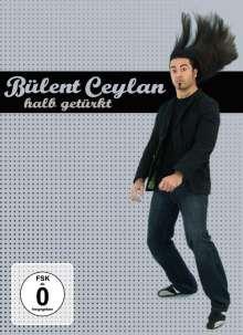 Bülent Ceylan - Halb getürkt, DVD