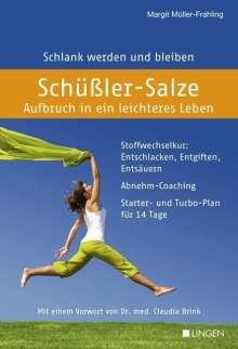 Margit Müller-Frahling: Schüßler-Salze - Aufbruch in ein leichteres Leben, Buch