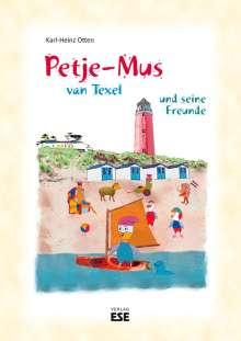 Karl-Heinz Otten: Petje-Mus van Texel und seine Freunde, Buch