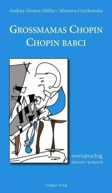 Andrea-Yvonne Müller: Grossmamas Chopin / Chopin babci, Buch