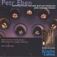 Petr Eben (1929-2007): Geistliche Chorwerke (für das Bistum Münster), CD
