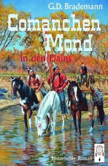 G. D. Brademann: Comanchen Mond, Buch