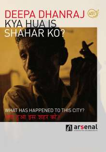 Kya Hua is Shahar Ko? - What has happened to this City? (OmU), DVD