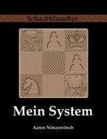 Aaron Nimzowitsch: Mein System, Buch