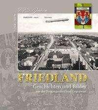 Reinhard Wulfhorst: FRIEDLAND - 775 Jahre (1244 - 2019), Buch