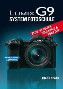 Frank Späth: LUMIX G9 System Fotoschule, Buch