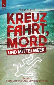 Ursula Schmid-Spreer: Kreuzfahrt, Mord und Mittelmeer, Buch