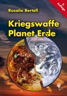 Rosalie Bertell: Kriegswaffe Planet Erde, Buch