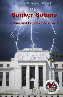 Andrew Carrington Hitchcock: Die Banker Satans, Buch
