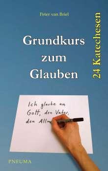 Peter van Briel: Grundkurs zum Glauben, Buch