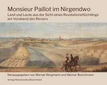 Pierre-Hippolyte-Leopold Paillot: Monsieur Paillot im Nirgendwo, Buch