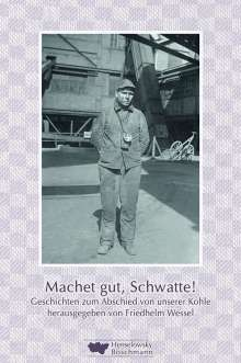 Hans-Jürgen Bradler: Machet gut, Schwatte!, Buch