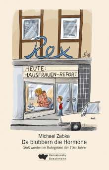 Michael Zabka: Da blubbern die Hormone, Buch
