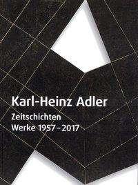 Teresa Ende: Karl-Heinz Adler: Zeitschichten, Buch