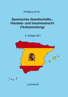 Wolfgang Sohst: Spanisches Gesellschafts-, Handels- und Insolvenzrecht, Buch