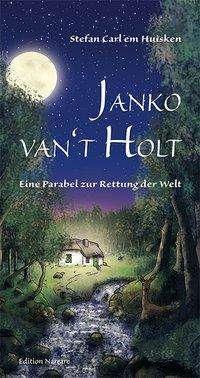 em Huisken Stefan Carl: Janko van't Holt, Buch