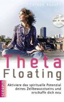 Esther Kochte: ThetaFloating, Buch