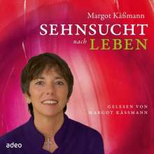 Margot Käßmann: Sehnsucht nach Leben - Hörbuch, CD