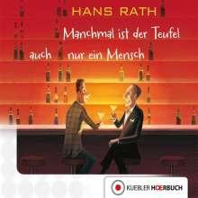 Hans Rath: Manchmal ist der Teufel auch nur ein Mensch, CD