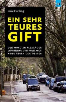 Luke Harding: Ein sehr teures Gift, Buch