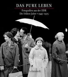 Das pure Leben. Die frühen Jahre 1945–1975, Buch