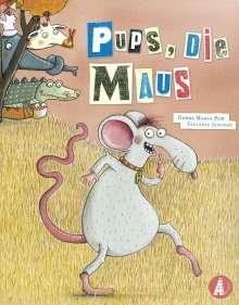 Gerda Maria Pum: Pups, die Maus, Buch