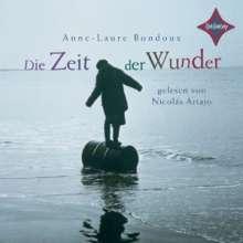 Anne-Laure Bondoux: Die Zeit der Wunder, 3 CDs
