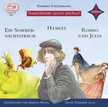 William Shakespeare: Weltliteratur für Kinder: Shakespeare leicht erzählt, 3er-Box: Romeo und Julia, Hamlet, Ein Sommernachtstraum, 3 CDs