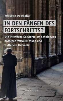 Friedrich Oberkofler: In den Fängen des Fortschritts?, Buch