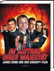 Peter Osteried: Im Auftrag Ihrer Majestät - James Bond und der Eurospy-Film, Buch
