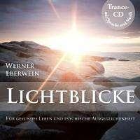 Werner Eberwein: Lichtblicke, CD