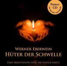 Werner Eberwein: Hüter der Schwelle, CD