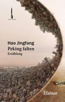 Jingfang Hao: Peking falten, Buch