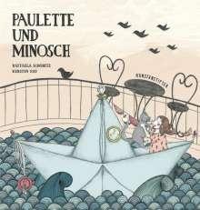 Raffaela Schöbitz: Paulette und Minosch, Buch