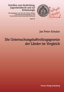 Jan Peter Schulze: Die Untersuchungshaftvollzugsgesetze der Länder im Vergleich, Buch