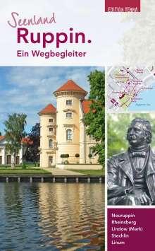 Joachim Nölte: Seenland Ruppin. Ein Wegbegleiter, Buch