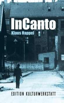Klaus Happel: InCanto, Buch