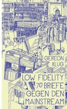 Gereon Klug: Low Fidelity, Buch