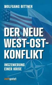 Wolfgang Bittner: Der neue West-Ost-Konflikt, Buch
