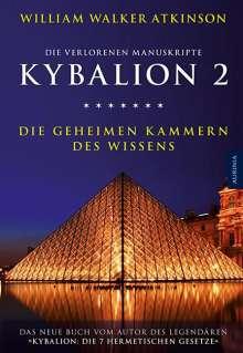 William Walker Atkinson: Kybalion 2 - Die geheimen Kammern des Wissens, Buch