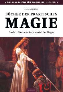 H. E. Douval: Bücher der praktischen Magie #1, Buch
