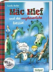 Carola Becker: Mäc Mief und die ungeheuerliche Nessie, Buch