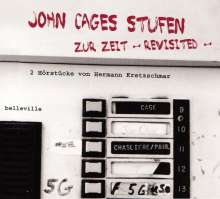 John Cages STUFEN / Zur Zeit - revisited -, CD